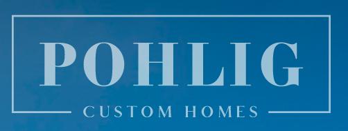Pohlig Custom Home Builders Pa